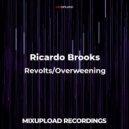 Ricardo Brooks - Overweening (Original Mix)