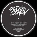 Kenny Ground - Bad Habit (Francesco Dinoia Remix)