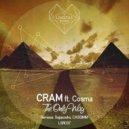 CRAM - The Only Way feat Cosma (Original Mix)
