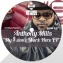 Anthony Mills - Is It This Feeling (Original mix)