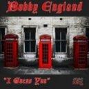 Bobby England - I Guess You (Robert S Prime Remix)