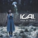 Ilai - Open My World (Original Mix)
