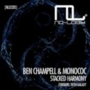 Ben Champell, Monococ - Stacked Harmony (Extended Mix)
