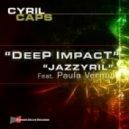 Cyril Caps feat. Paula Vernon - Jazzyril (Original Mix)
