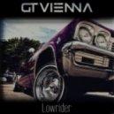 GT Vienna - Lowrider (Original mix)
