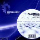 NeonRoom - Ataraxia (Original Mix)