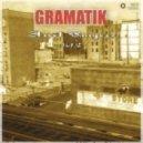 Gramatik - Chillaxin' By The Sea (Original Mix)