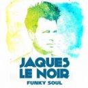 Jaques Le Noir - Above the Shadows (Original mix)