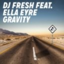 DJ Fresh feat. Ella Eyre - Gravity (Erik Arbores Remix)