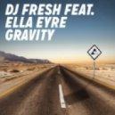 DJ Fresh feat. Ella Eyre - Gravity (VIP Mix)
