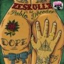 Zeskullz feat. Pablo Decoder - Dope (Moon-Sun Light Remix)