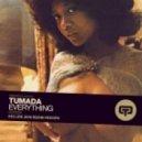 Tumada - Everything (Original Mix)