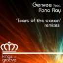 Genvee feat. Rona Ray - Tears Of The Ocean (TekniQ's African Rhythm Remix)