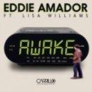 Eddie Amador feat. Lisa Williams - Awake (Kissy Sell Out Club Remix)