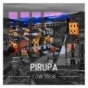 Pirupa - Raw Deal (Original Mix)