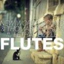 New World Sound & Thomas Newson feat. Lethal Bizzle - Flutes (APEXX Remix)
