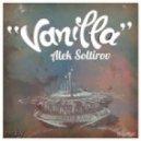 Alek Soltirov - Vanilla (Iceless Dub Mix)