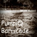 PumpiQ - Barricade