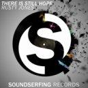 Rusty Jones - There Is Still Hope (Original Mix)