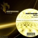 Askin Dedeoglu - Tides (Original mix)