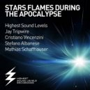 Highest Sound Levels - Stars Flames During The Apocalypse (Stefano Albanese Rmx)