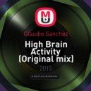 Claudio Sanchez - High Brain Activity (Original mix)