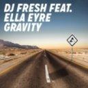 DJ Fresh feat. Ella Eyre - Gravity (CaPa Remix)