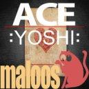 :YOSHI: - Ace Of Clubs (Original Mix)
