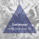 Darbinyan - More Than Ever (Original Mix)