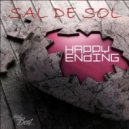 Sal De Sol - Happy Ending (Where Is The Love Mix)