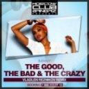 Imany - Good, Bad & Crazy (Vladlen Reznikov Remix)