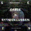 Rytmeklubben - Seen (Sable Remix)
