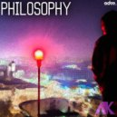 AK - Philosophy (Original mix)
