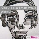 Alex Vidal & Smart Wave - Drama (Original Mix)