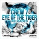 Crew 7 - Eye of the Tiger