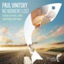 Paul Vinitsky - No Moment Lost (Darklifting Club Fix)