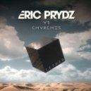Eric Prydz vs. CHVRCHES - Tether (Original Mix)