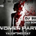 DJ Slim Line - J - Factory Women Party (Valintines Day)