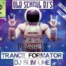 DJ Slim Line - TranceFormator Vol.2