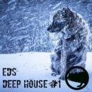 EDS - Deep House #1