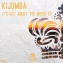 Kijumba - Be Yours