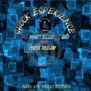 DJ Martello & Gio - Shock Esperience (feat. Ciscox Deejay) (Original mix)