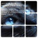 Alex D\'Elia & Danny Fontana - Soave (Sisko Electrofanatik Remix)