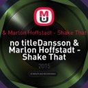 Dansson & Marlon Hoffstadt - Shake That  (Hardvein Remix)