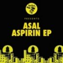 Asal - Aspirin (Original Mix)