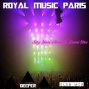 Royal Music Paris - Secret Lover (Original Mix 2015)