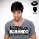 Enrique Iglesias & Zuma - Bailando (Dj S-Nike Mash Up) (Dj S-Nike Mash Up [MOUSE-P])