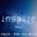 Nutril - Inspire (Alex Rivz Remix)