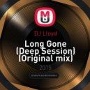DJ Lloyd - Long Gone (Deep Session) (Original mix)