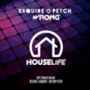 eSQUIRE & PETCH - Wrong (eSQUIRE Houselife Remix)